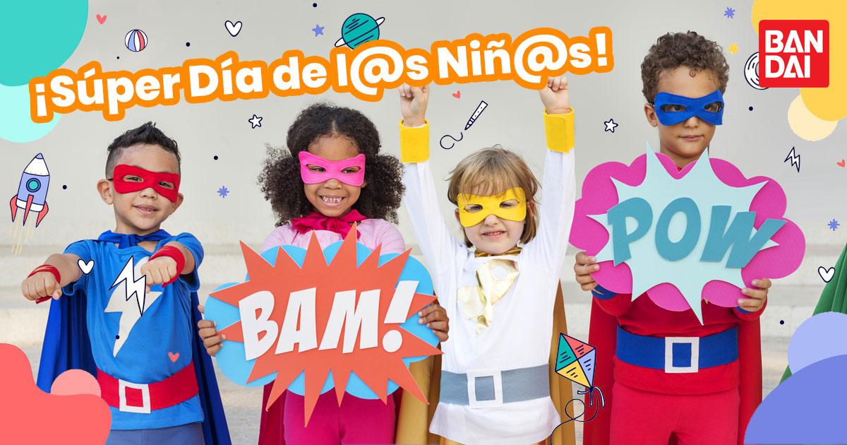 Súper Día de l@s Niñ@s. Bandai, bandai mexico, juguetes para niños, concurso para niños, concurso dia del niño, concurso super niños, concurso bandai, juguetes para niñas, juguetes novedosos,